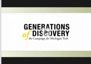 Campaign for Michigan Tech: A Video Presentation